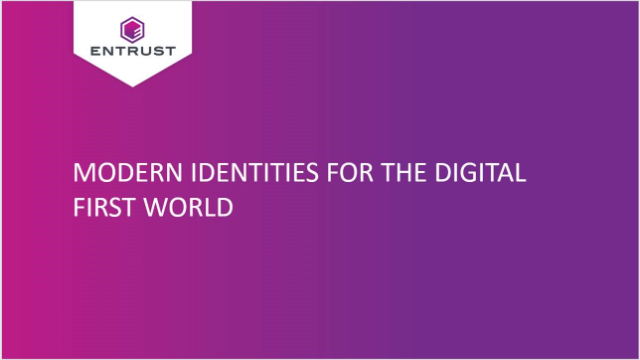 Modern Identities for the Digital First World