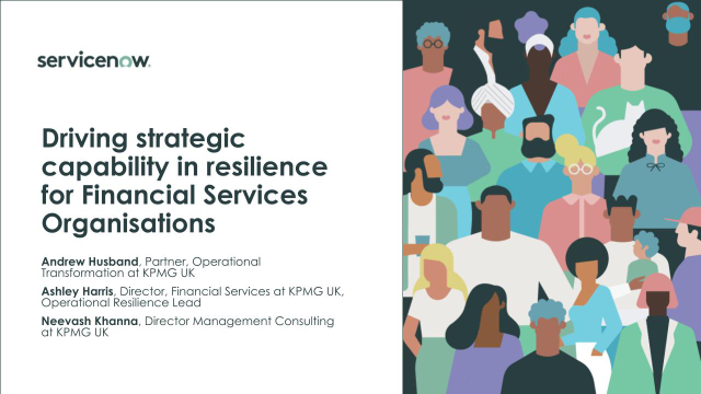 Driving strategic capability in resilience for Financial Services Organisations