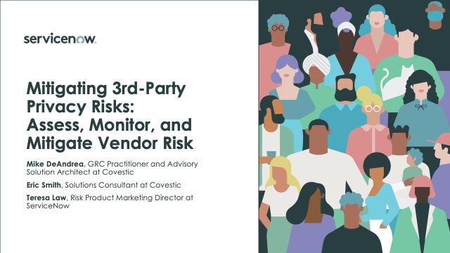 Mitigating 3rd-Party Privacy Risks: Assess, Monitor, and Mitigate Vendor Risk