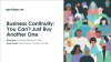 Business Continuity: You Can't Just Buy Another One