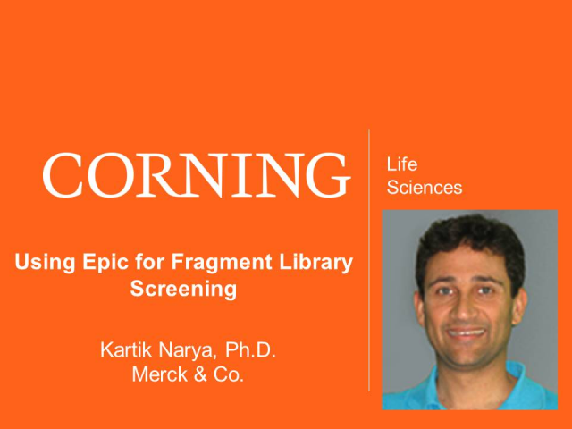 Using Epic for Fragment Library Screening