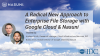 A Radical New Approach to Enterprise File Storage with Google Cloud & Nasuni