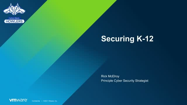 Securing K-12 with VMware Carbon Black Cloud