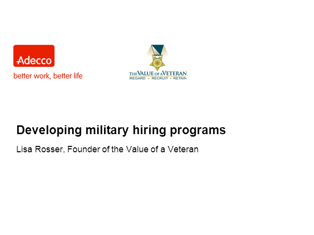 Developing an effective program for hiring military personnel