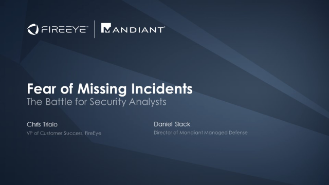 Fear of Missing Incidents – The Battle for Security Analysts