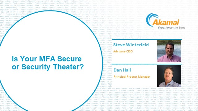 Is Your MFA Secure or Security Theater?