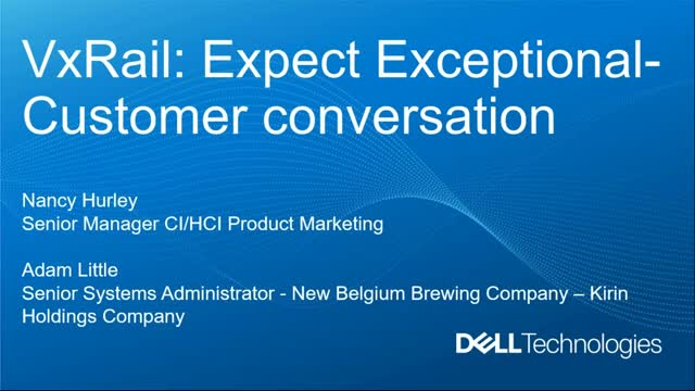 Business Outcomes Realized with VxRail: New Belgium Brewery