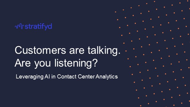 Customers are talking, are you listening? CX Insights from Speech Analytics