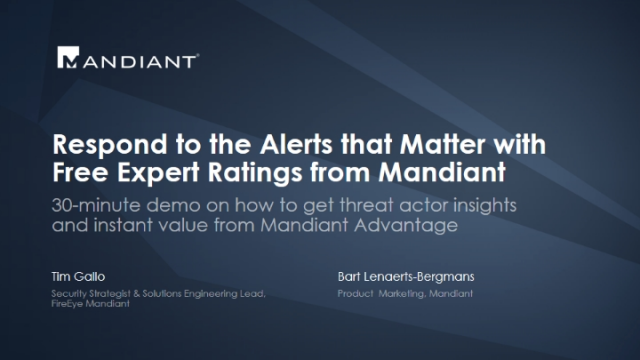 Respond to the Alerts that Matter with Free Expert Ratings from Mandiant