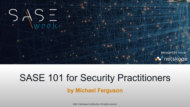 SASE 101 for Security Practitioners