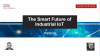 The Smart Future of Industrial IoT