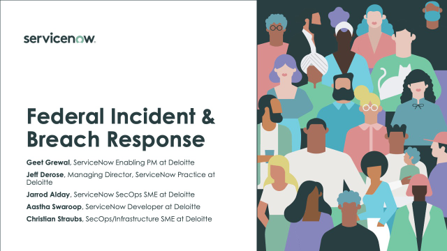 Federal Incident & Breach Response: Automated Security Event Response Solution