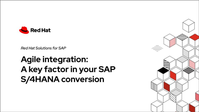 Agile integration: A key factor in your SAP S/4HANA conversion