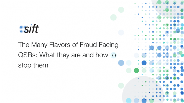 The Many Flavors of Fraud Facing QSRs: What they are and how to stop them