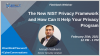 Flashback: The New NIST Privacy Framework & How Can It Help Your Privacy Program