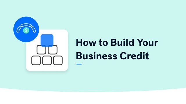 How to Build Business Credit & Grow Your Business