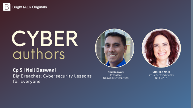Cyber Authors Ep.5: Big Breaches: Cybersecurity Lessons for Everyone