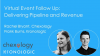 Virtual Event Follow Up: Delivering Pipeline and Revenue