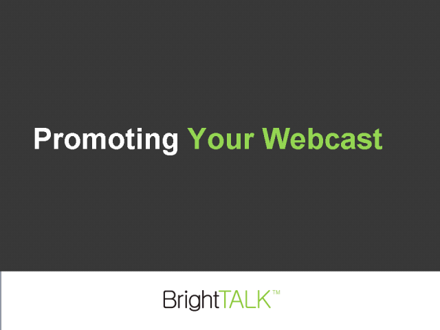 Promoting Your Webcast