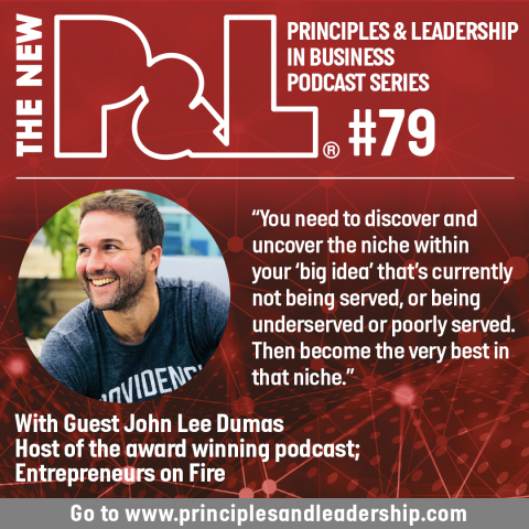The New P&L speaks to John Lee Dumas, Host of 'Entrepreneurs on Fire' podcast