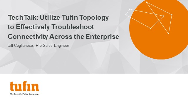 TechTalk: Utilizing Topology to Troubleshoot Connectivity Across the Enterprise