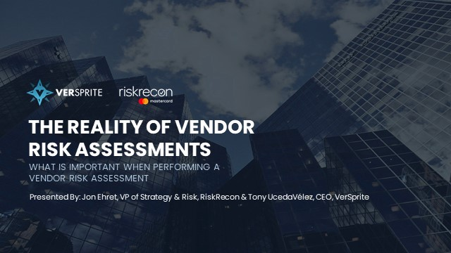 The Reality of Vendor Risk Assessments