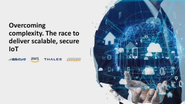 Overcoming complexity.  The race to deliver scalable, secure IoT