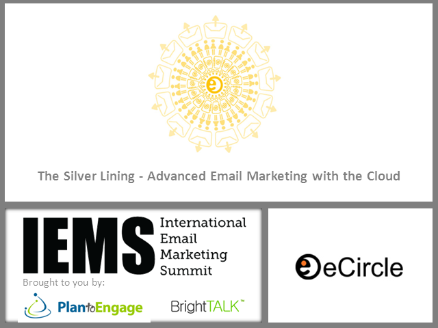 The Silver Lining: Advanced Email Marketing with the Cloud