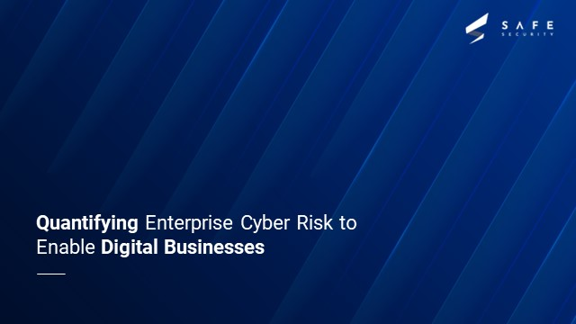 Cyber Risk Quantification | Safe Security