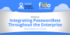 Integrating Passwordless throughout the Enterprise – From Workstations to the Cl