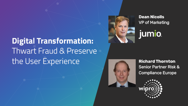 Digital Transformation: Best Practices to Thwart Fraud & Preserve the UX