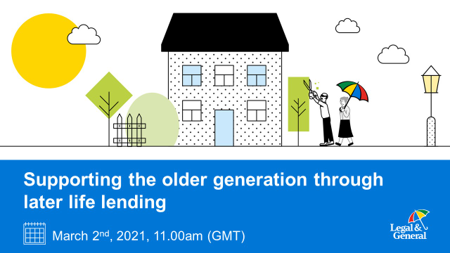 Supporting the older generation through Later Life Lending