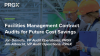 Facilities Management Contract Audits for Future Cost Savings