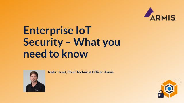 Enterprise IoT Security – What you need to know