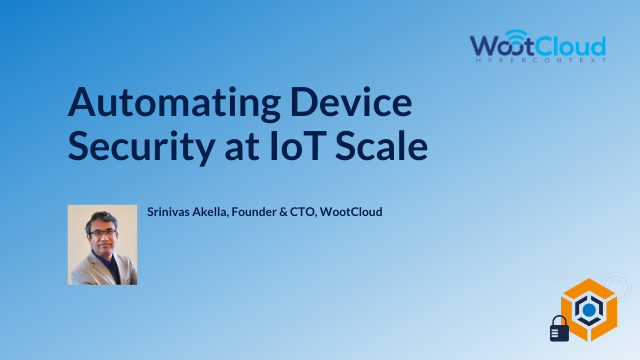 Automating Device Security at IoT Scale