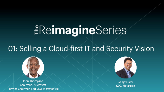Selling a Cloud-first IT and Security Strategy with John Thompson