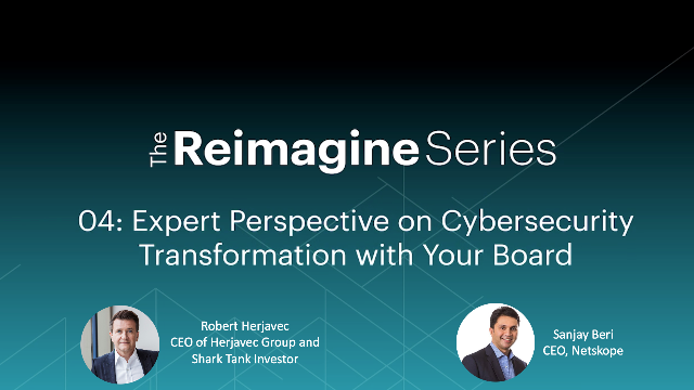 Expert Perspective on Cybersecurity Transformation with Your Board