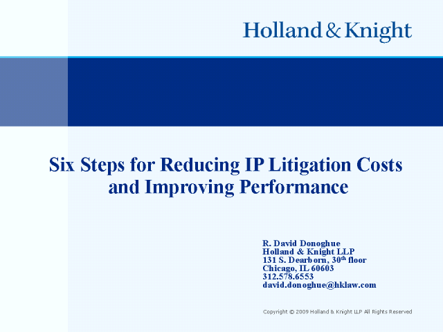 Six Steps to Reduce IP Litigation Costs and Improve Performance