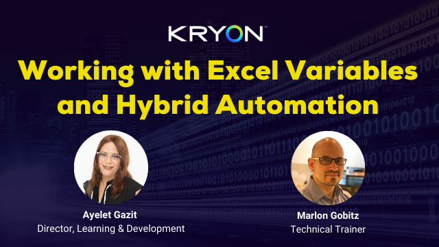 Working with Excel Variables and Hybrid Automation