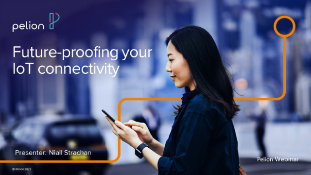 Future proofing your IoT connectivity