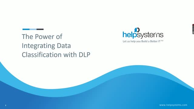 The Power of Integrating Data Classification with DLP