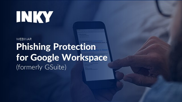 Phishing Protection for Google Workspace (formerly G Suite)
