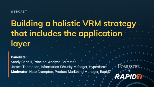 Building a holistic VRM strategy that includes the application layer