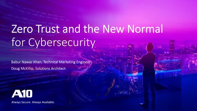 Zero Trust and the New Normal of Cybersecurity