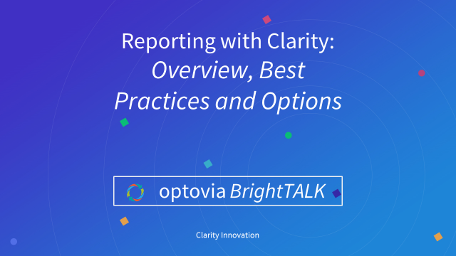 Clarity Training and Best Practices: Reporting