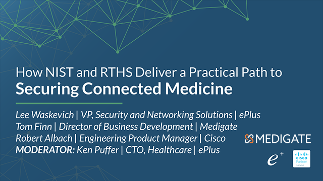 How NIST and RTHS Deliver a Practical Path to Securing Connected Medicine