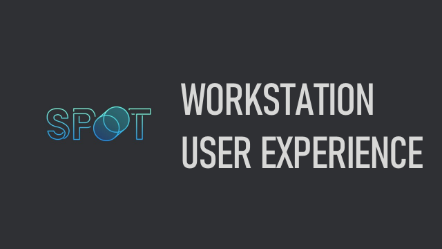 Workstation User Experience