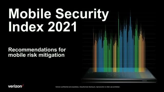 2021 Mobile Security Index: Top 6 ways to prepare mobile workforce for long haul