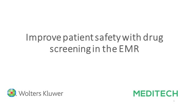 Live Webinar: Improve patient safety with drug screening in the EMR