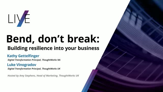 Bend, don't break: Building resilience into your business